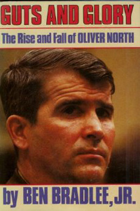 Guts & Glory - The Rise and Fall of Oliver North